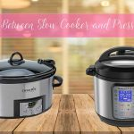 difference between slow cooker and pressure cooker